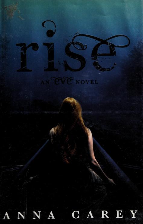 Rise by Anna Carey