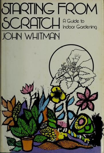 Starting from scratch by John Whitman