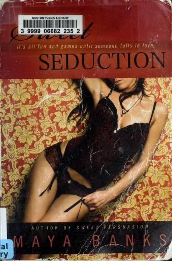 Cover of: Sweet seduction | Maya Banks
