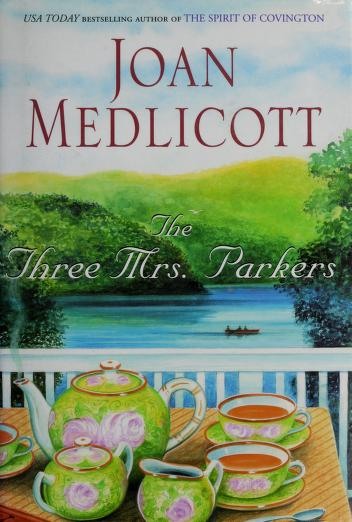 Cover of: The Three Mrs. Parkers   Joan Medlicott