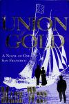 Cover of: Union gold