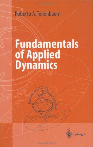 Fundamentals of Applied Dynamics by Roberto A. Tenenbaum