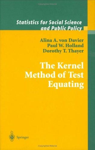 The Kernel method of test equating by