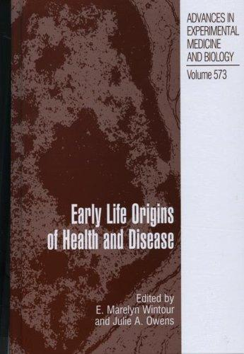 Early life origins of health and disease by
