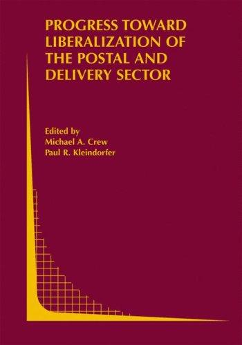 Progress toward Liberalization of the Postal and Delivery Sector by