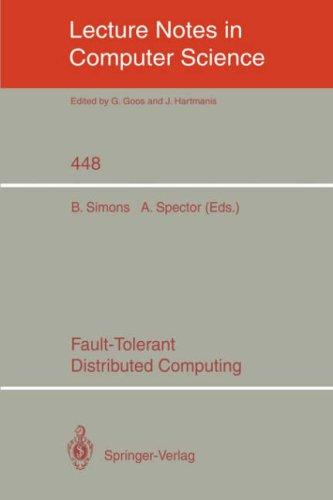 Fault-tolerant distributed computing by B. Simons, A. Spector, eds.