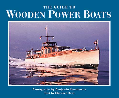 The guide to wooden power boats by Benjamin Mendlowitz