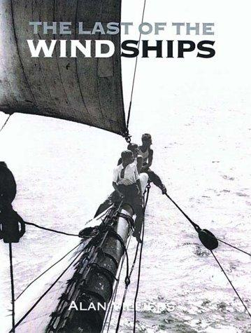 The Last of the Wind Ships by Alan Villiers