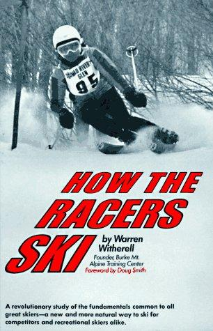 How the Racers Ski by Warren Witherell