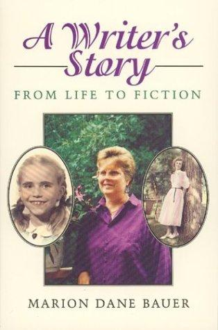 A writer's story by Marion Dane Bauer