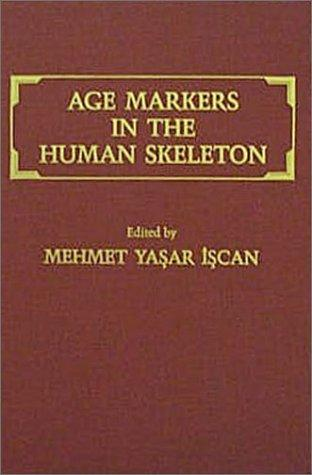 Age markers in the human skeleton by