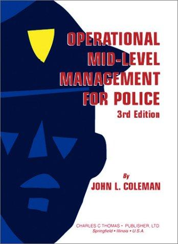 Operational mid-level management for police