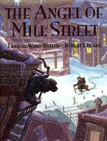 The angel of Mill Street by Frances Ward Weller
