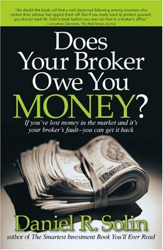 Does Your Broker Owe You Money? by Daniel R. Solin