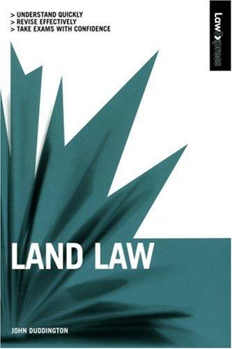 Land Law in the Uk (Law Express) by John Duddington