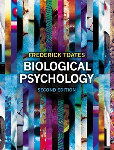 Biological Psychology with Companion Website with GradeTracker, Student Access Card by Fred Toates