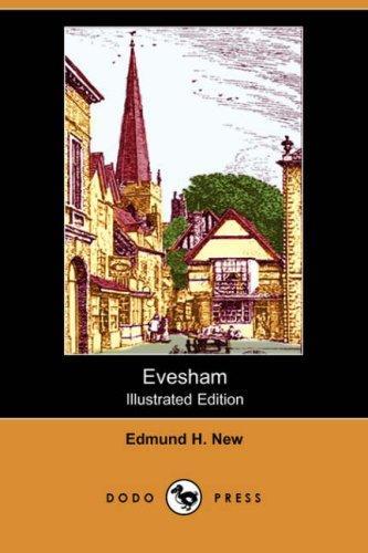 Evesham (Illustrated Edition) (Dodo Press)