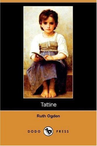 Tattine by Ruth Ogden