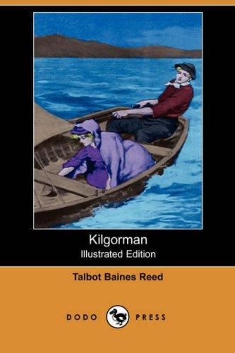 Kilgorman (Illustrated Edition) (Dodo Press)