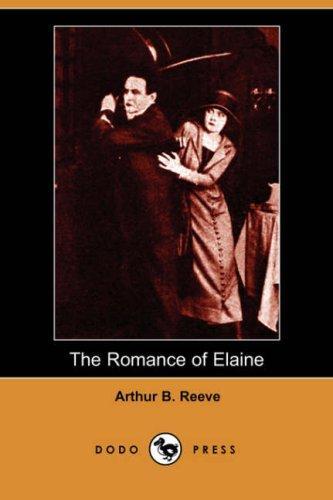 The Romance of Elaine (Dodo Press)