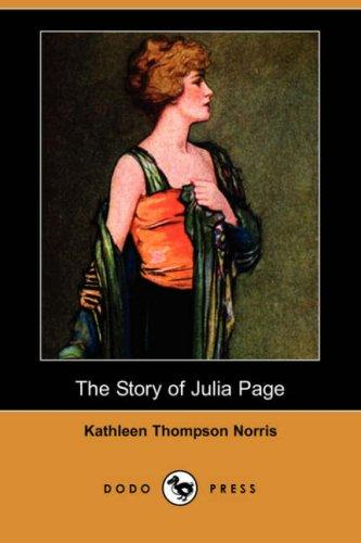 The story of Julia Page by Kathleen Thompson Norris