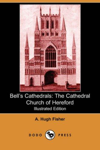 Bell's Cathedrals by A. Hugh Fisher