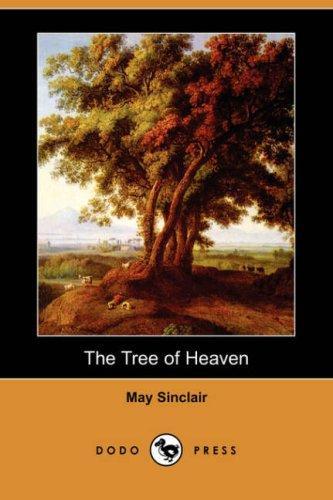 The Tree of Heaven (Dodo Press)