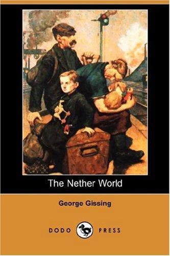 The Nether World (Dodo Press)
