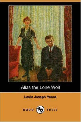 Alias the Lone Wolf (Dodo Press)