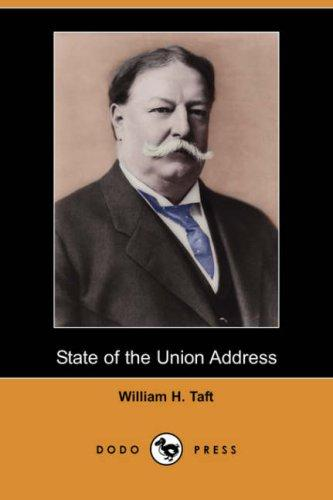 State of the Union Address by William H. Taft