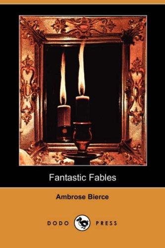 Fantastic Fables (Dodo Press)