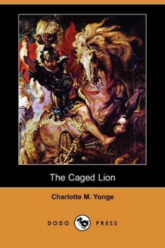 The Caged Lion (Dodo Press)