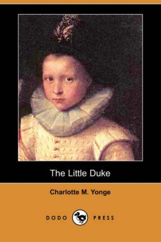 The Little Duke (Dodo Press)