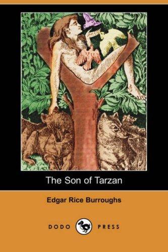 The Son of Tarzan (Dodo Press)
