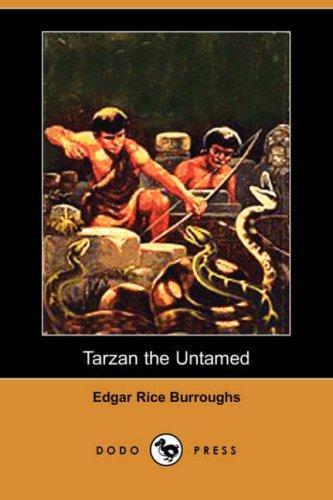 Tarzan the Untamed (Dodo Press)