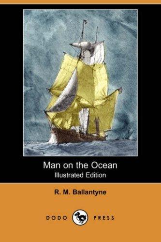 Man on the Ocean (Illustrated Edition) (Dodo Press)