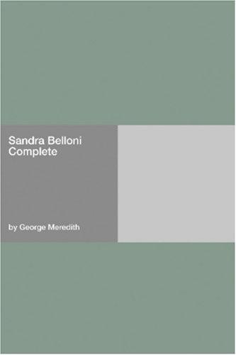 Sandra Belloni  Complete by George Meredith